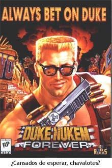 Duke Nukem Forever - Esperad sentados