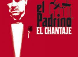 El Padrino: El Chantaje