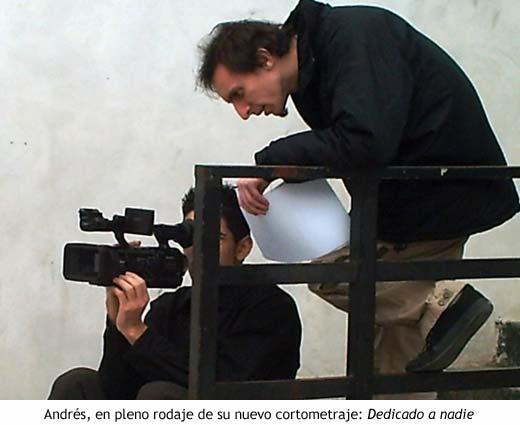 Andrés Borghi durante el rodaje de Dedicado a nadie