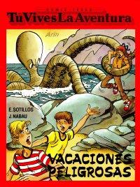 Tú vives la aventura - Vacaciones peligrosas