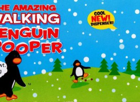 The Amazing Walking Penguin Pooper