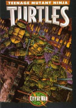 Las Tortugas Ninja de Eastman y Laird - Ciudad en guerra - Portada