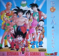 Bola de Dragón Z - Carátula del disco de Estefanía y Las Gominas