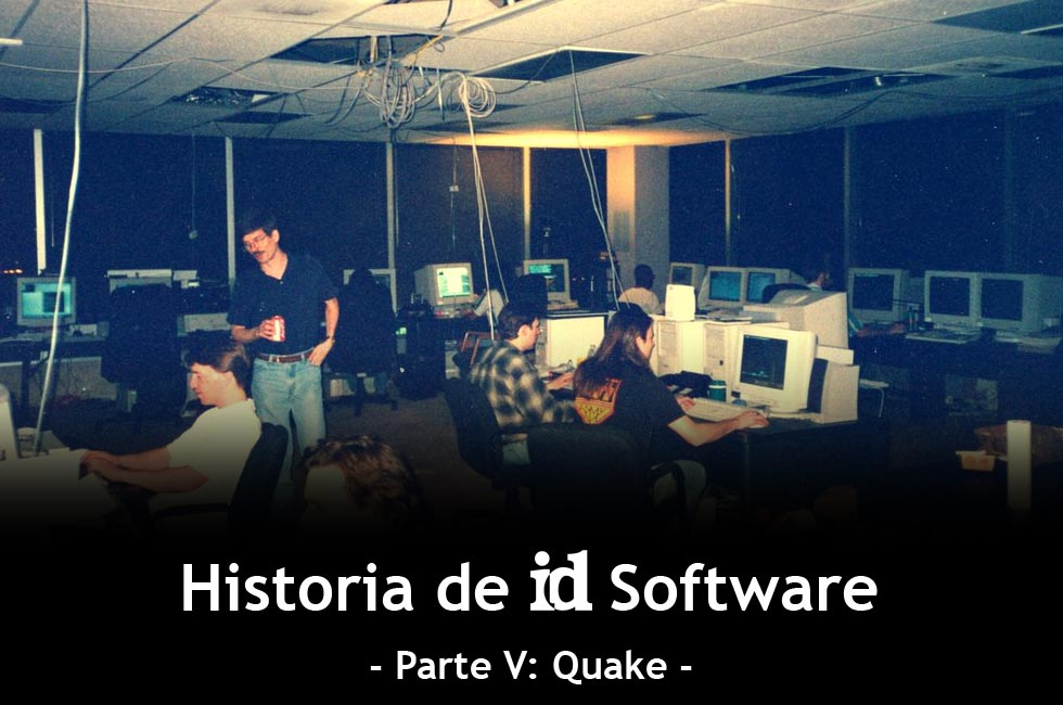 Historia de id Software - Parte V